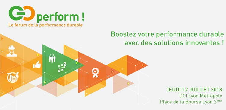 Go Perform, le forum de la performance durable - CCI Lyon